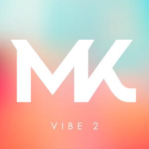 Album Vibe 2 from MK