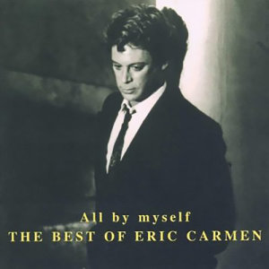 Album All By Myself from Eric Carmen