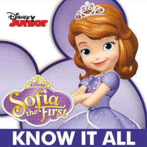 Album Know It All from Cast - Sofia The First