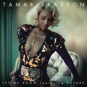Album Let Me Know from Tamar Braxton