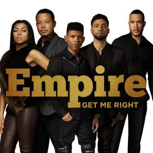 Listen to Get Me Right song with lyrics from Empire Cast