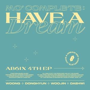 MO' COMPLETE: HAVE A DREAM dari AB6IX