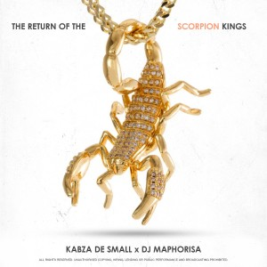 Album The Return Of The Scorpion Kings from Kabza De Small