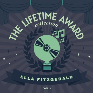 Album The Lifetime Award Collection, Vol. 1 from Ella Fitzgerald