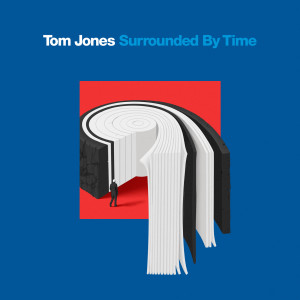 Album Surrounded By Time from Tom Jones
