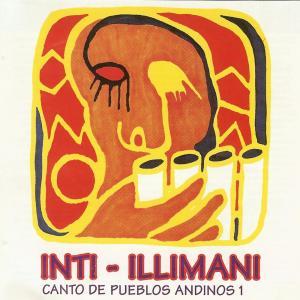 Canto De Pueblos Andinos 1 2006 Inti Illimani