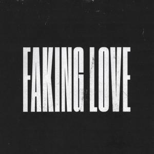 Faking Love dari Jung Youth