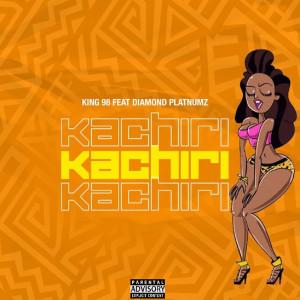 Album Kachiri (feat. Diamond Platnumz) from King 98
