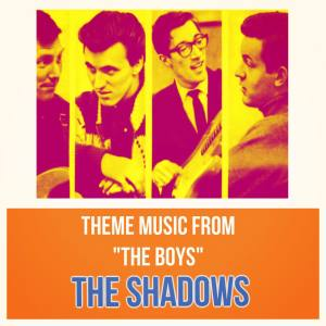 "Album Theme Music from ""The Boys"" from The Shadows"