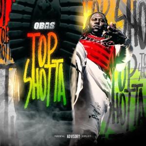 Album Top Shotta (Explicit) from OBAS