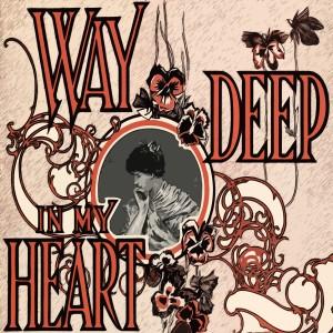 Marvin Gaye的專輯Way Deep In My Heart