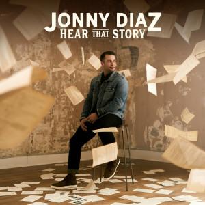 Album Hear That Story from Jonny Diaz