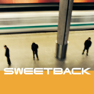 Album Sweetback from Sweetback