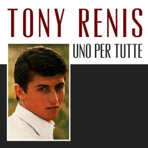 Listen to Uno Per Tutte song with lyrics from Tony Renis