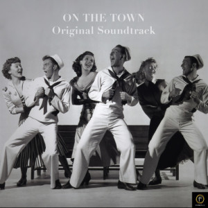 Album On the Town: Original Soundtrack from Various Artists