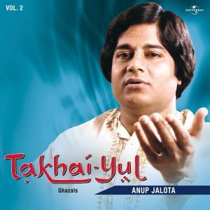 Takhai -Yul  Vol. 2  ( Live ) 1985 Anup Jalota