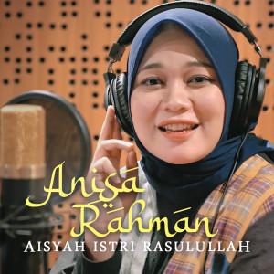Aisyah Istri Rasulullah dari Anisa Rahman