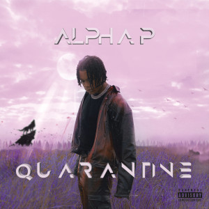 Album Quarantine from Alpha P