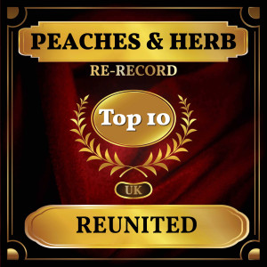 Album Reunited (UK Chart Top 40 - No. 4) from Peaches & Herb