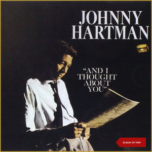 Album And I Thought About You (Album of 1959) from Johnny Hartman