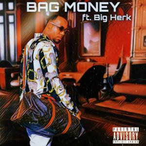 Album Bag Money (Explicit) from Big Herk