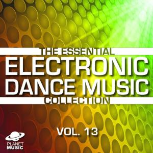 The Hit Co.的專輯The Essential Electronic Dance Music Collection, Vol. 13