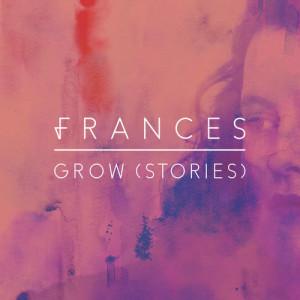 Frances的專輯Grow