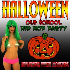 Halloween Party Monsters的專輯Halloween Old School Hip Hop Party