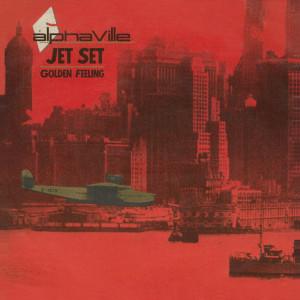Alphaville的專輯Jet Set / Golden Feeling (Remaster) - EP