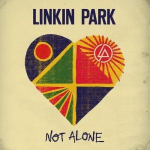 Linkin Park的專輯Not Alone