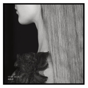 Listen to Hold song with lyrics from Vera Blue
