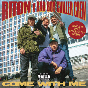 Riton的專輯Come With Me (Riton's On a Charva Tip Remix)