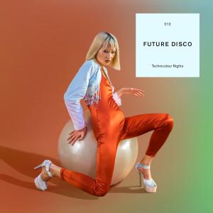 Album Future Disco: Technicolour Nights (DJ Mix) from Sean Brosnan