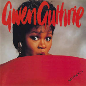 Album Just For You from Gwen Guthrie