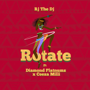 Album Rotate from Rj The Dj