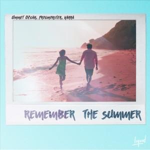 Ummet Ozcan的專輯Remember the Summer (feat. KARRA)