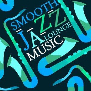 Album Smooth Jazz Lounge Music from Smooth Jazz Lounge