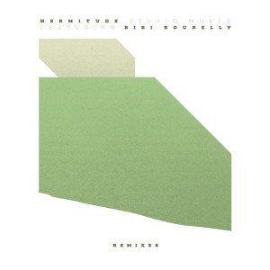 Album Stupid World (feat. Bibi Bourelly) (Remixes) from Bibi Bourelly