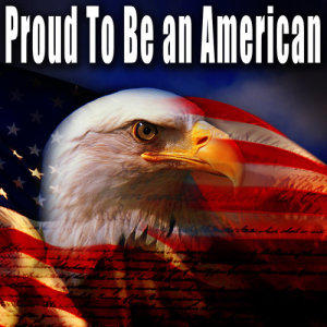 Patriotic Fathers的專輯Proud to Be an American