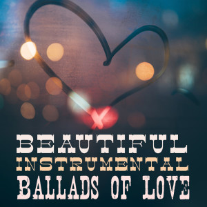 Album Beautiful Instrumental Ballads of Love from Whiskey Country Band