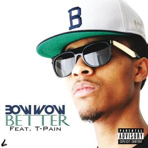 Better 2012 Bow Wow
