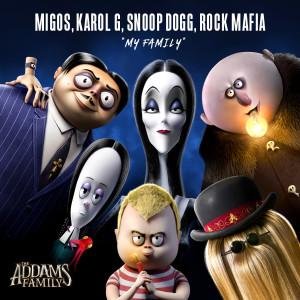 """Migos的專輯My Family (from """"The Addams Family"""")"""