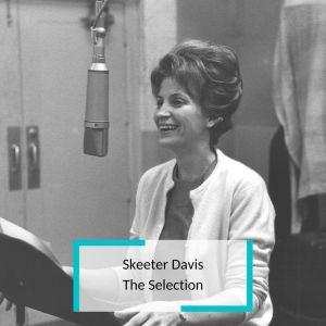 Album Skeeter Davis - The Selection from Skeeter Davis