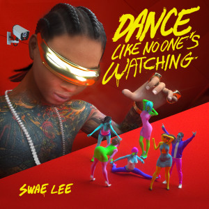 Album Dance Like No One's Watching from Swae Lee