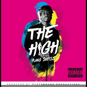 Album The High from Yung Swiss