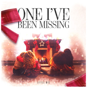 Little Mix的專輯One I've Been Missing