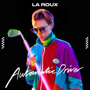 La Roux的專輯Automatic Driver