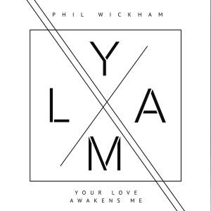 Album Your Love Awakens Me from Phil Wickham