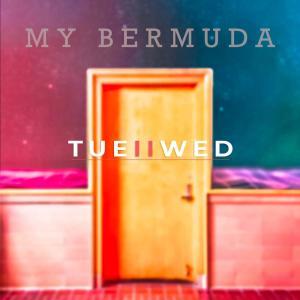 อัลบัม My Bermuda - Single ศิลปิน TUEIIWED