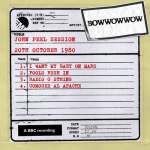 Album John Peel Session [20th October 1980] from Bow Wow Wow